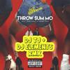 Rae Sremmurd - Throw Sum Mo Ft. Nicki Minaj & Young Thug (DJ TJ X DJ ELEMENTS REMIX)