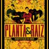 Marina Peralta & Planta e Raiz - Só Agradece (Download)