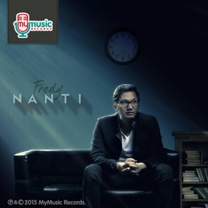 Download FREDY - NANTI (MyMusic Records) lagu mp3