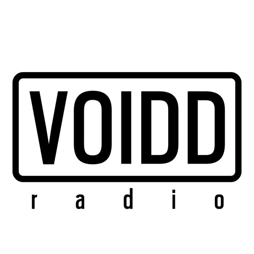 Voidd Radio: Sexy, warm, organic techhouse. Weekly.