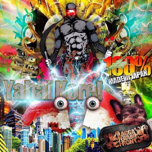 [Ragga Terror Front]EXTREMELY KAWAii BREAKCORE!!!![YabaiKore!]