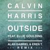 Calvin Harris - Outside Ft. Ellie Goulding (Alan Gabriel & Eren T. Vox Remix)