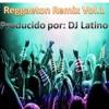 Reggaeton Remix Vol.1  a Virtual DJ Music