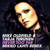 Mike Oldfield & Tarja Turunen - Never Too Far - Mikko Lahti Remix