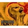 Frantic - Metallica - Guitar Cover