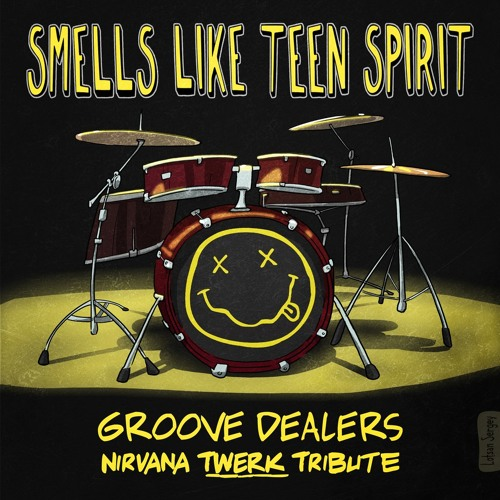 Groove Dealers - Smells Like Teen Spirit (Nirvana Twerk Tribute)