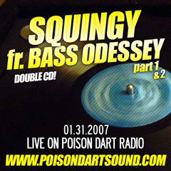 Bass Odessey Live On Radio - Squingy 2007