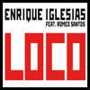 Enrique Iiglesias Feat Romeo Santos - Loco (Dj Mauro Guzman Mix 2015)