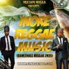 Mixtape Magga - More Reggae Music - Dancehall Reggae 2K15