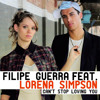 Filipe Guerra Feat Lorena Simpson - Can't Stop Loving You (Original MIx)