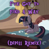 I've Got to Find a Way (Dipi11 Remix)