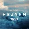 DJ Sammy - Heaven (DJ Tsunami Bootleg)