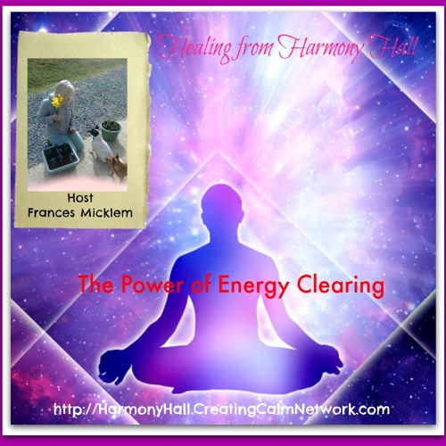 Healing From Harmony Hall with Frances Micklem -