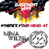 Rinse FM RIP (Dappa) Basement Jaxx - Where's Your Head At (Nina Wilde Bootleg)