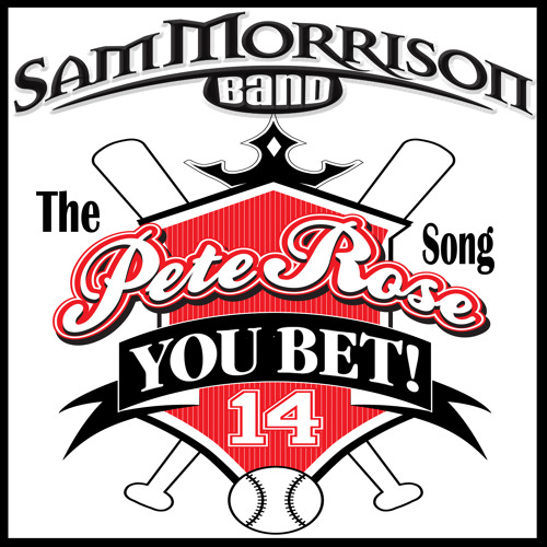 You Bet - The Pete Rose Song