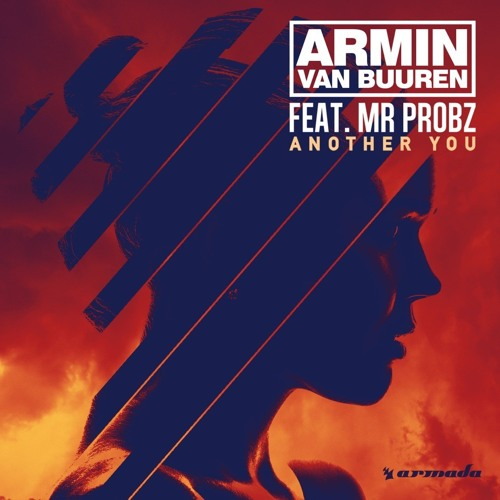 Download Armin van Buuren feat. Mr. Probz - Another You (Mark Sixma Remix) [Live @ UMF 2015] [OUT NOW]