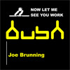 Now Let Me See You Work (Carl Cox Ultra Set Rip) - Joe Brunning