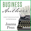 Business for Authors: How to be an Author Entrepreneur. Introduction. Read by Joanna Penn