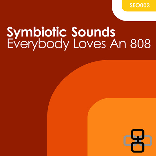 Symbiotic Sounds - Everybody Loves An 808 EP [SEO002]
