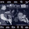 01 Movin'On Blues - Nasty Habits