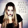 Over Again One Last Time || One Direction & Ariana Grande Mashup