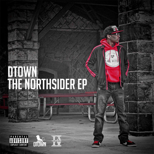 DTown - The Northsider EP (2015)