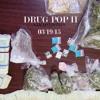 DRUG POP II