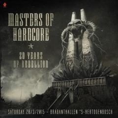 Mad Dog, Nosferatu & Mc Jeff - Masters Of Hardcore 20YearsOfRebellion