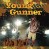 Young Gunner - Club Mud EP - 01 - Click Clack