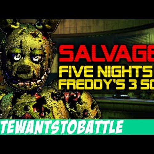 Download -Salvaged- - Five Nights At Freddys 3 Song By NateWantsToBattle (FNaF 3)
