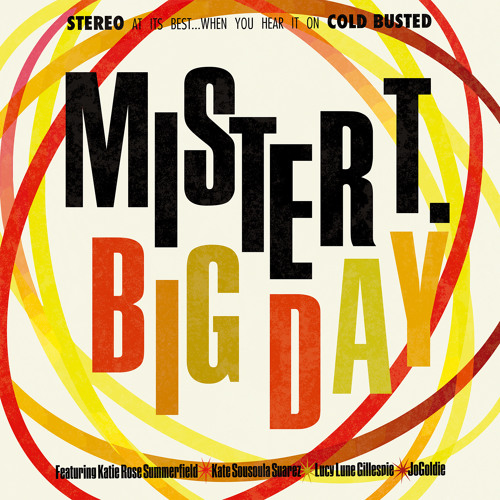mister T. - Big Day (Cold Busted)