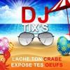 Lache Ton Crabe Expose Tes Oeufs / DJ Tix's mp3