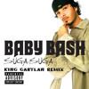 Baby Bash - Suga Suga (King Gartlan Remix)  FREE DOWNLOAD