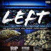 JAB x Midwest Millz x Will Turner x Chiefy Maserati | LEFT (Prod. By Tuger)