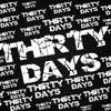Thirty Days - Menatap Masa Depan