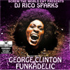 George Clinton And The Funkadelics - I LL STAY (DJ Rico Sparks Tribute Album)
