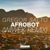 Gregor Salto - Afrobot (Wiwek Remix)