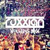 Ruxxian's Holidays Mix! [ Exclusives from SAG, Otero, Jayden Jaxx,Toby Romeo and PiiSAYKO ]