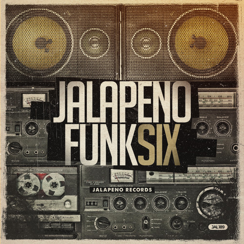 Various Artists - Jalapeno Funk Vol 6 by Jalapeno Records | Free