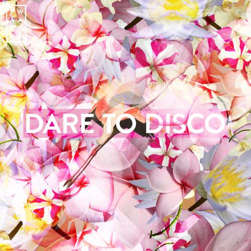 Dare To Disco