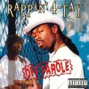 Rappin 4 Tay - I Paid My Dues