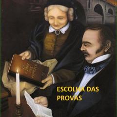 UMA NOVA FILOSOFIA - Escolha Das Provas - Prog. 10 da Série