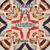 Freedom Fry - Break Into A Musical