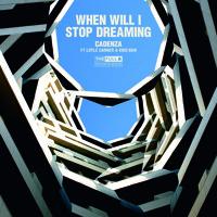 Cadenza - When Will I Stop Dreaming (Ft. Kiko Bun & Loyle Carner)