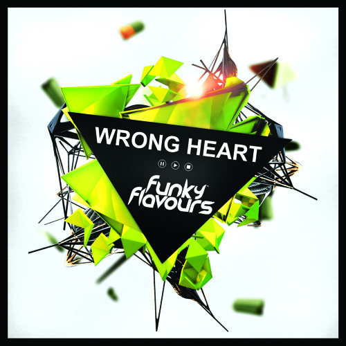 Funky Flavours - Wrong Heart (Original)