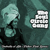 The Soul Circle Gang - Umbrella Of Life (Father Funk Remix) [FREE DOWNLOAD]