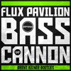 Flux Pavillion - Bass Cannon (Brent Kilner Bootleg) FREE DOWNLOAD!!
