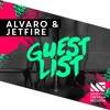 ALVARO & JETFIRE   Guest List (Original Mix) [OUT NOW]