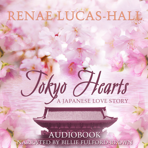 TOKYO HEARTS: A JAPANESE LOVE STORY - Audiobook - 3 Minute Sample