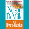 By The Rivers of Babylon by Nelson DeMille, Read by Scott Brick - Audiobook Excerpt